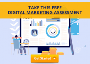 Take this FREE Digital MArketing Assessment Today!